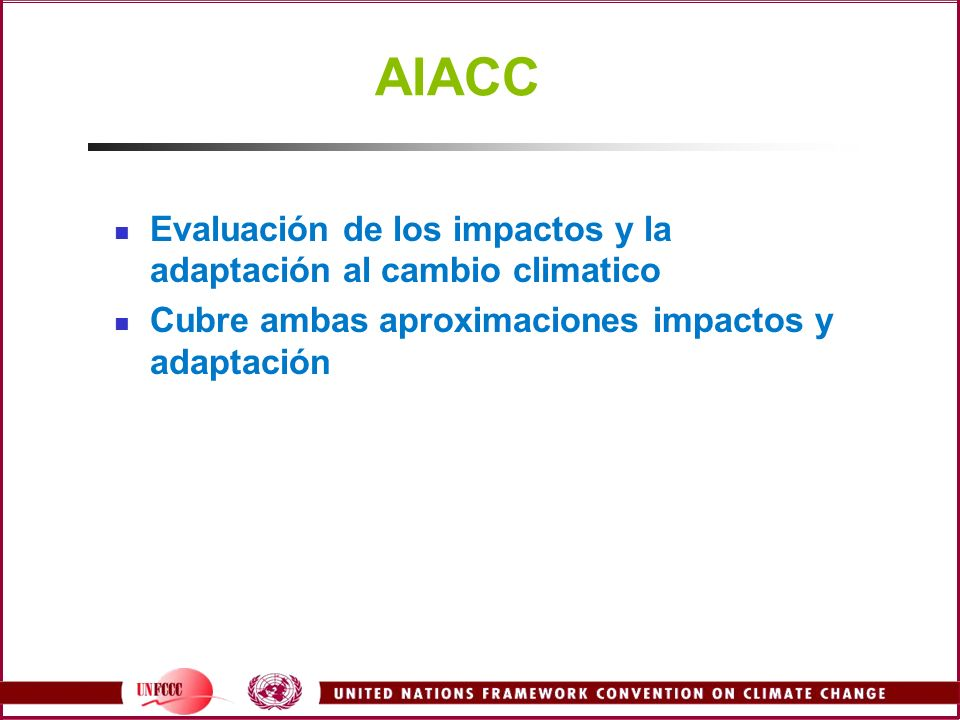 AIACC Evaluación de los impactos y la adaptación al cambio climatico