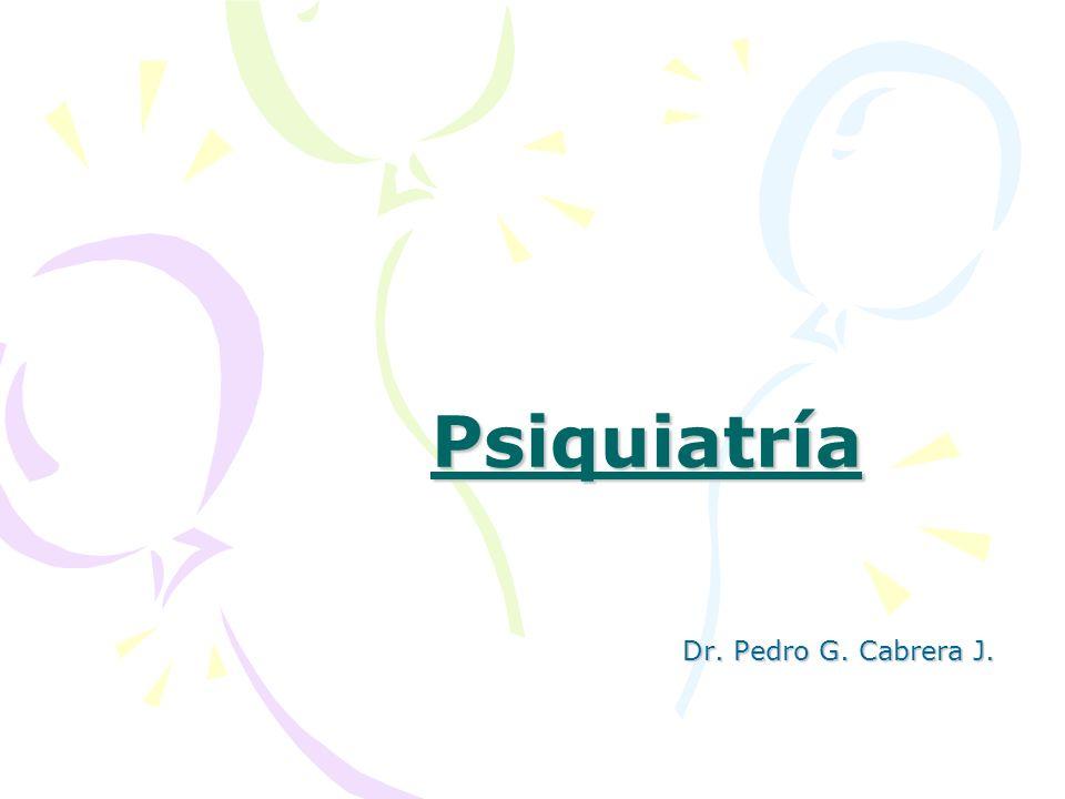 Psiquiatría Dr. Pedro G. Cabrera J.