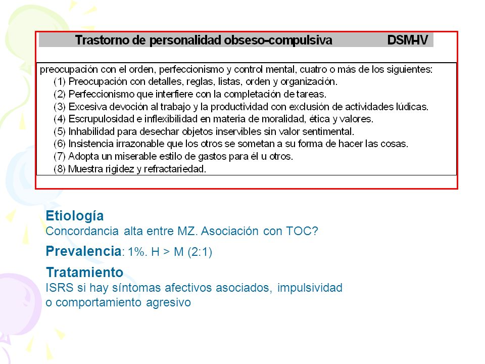 Prevalencia: 1%. H > M (2:1) Tratamiento