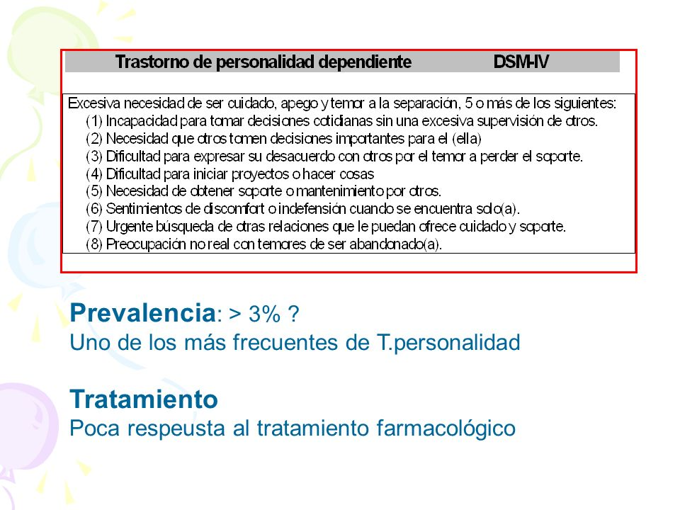 Prevalencia: > 3% Tratamiento