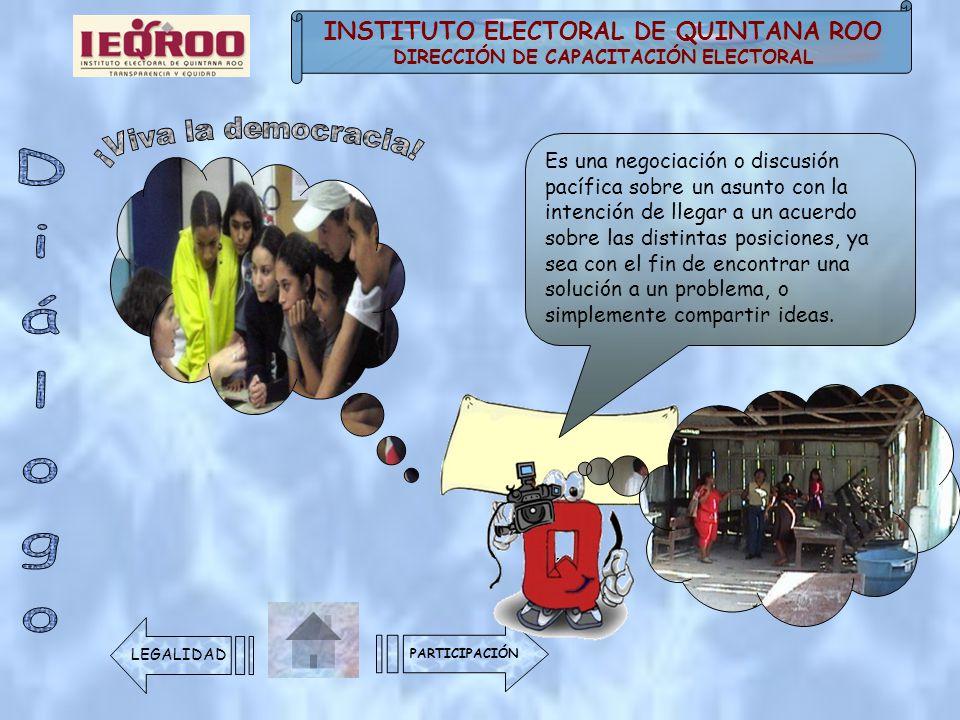 ¡Viva la democracia! Diálogo INSTITUTO ELECTORAL DE QUINTANA ROO