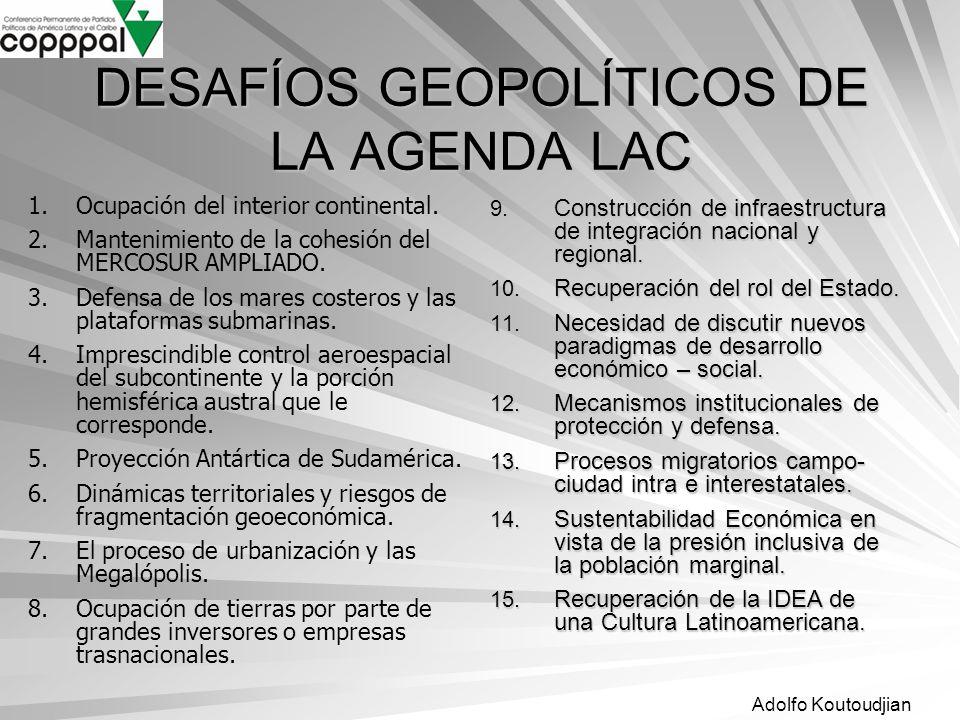 DESAFÍOS GEOPOLÍTICOS DE LA AGENDA LAC