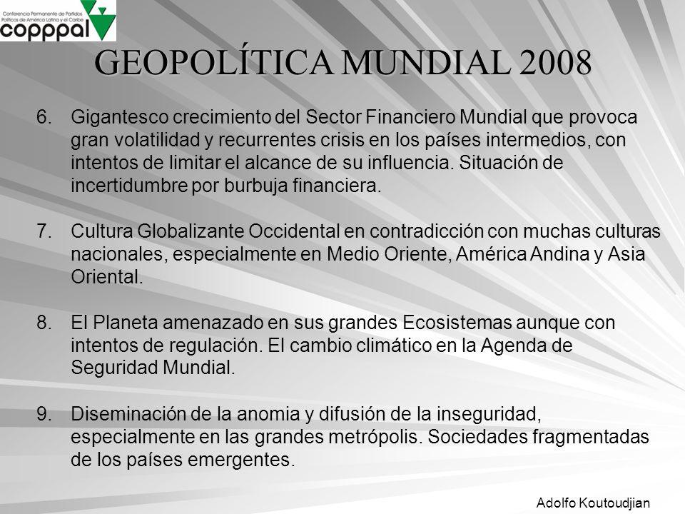 GEOPOLÍTICA MUNDIAL 2008
