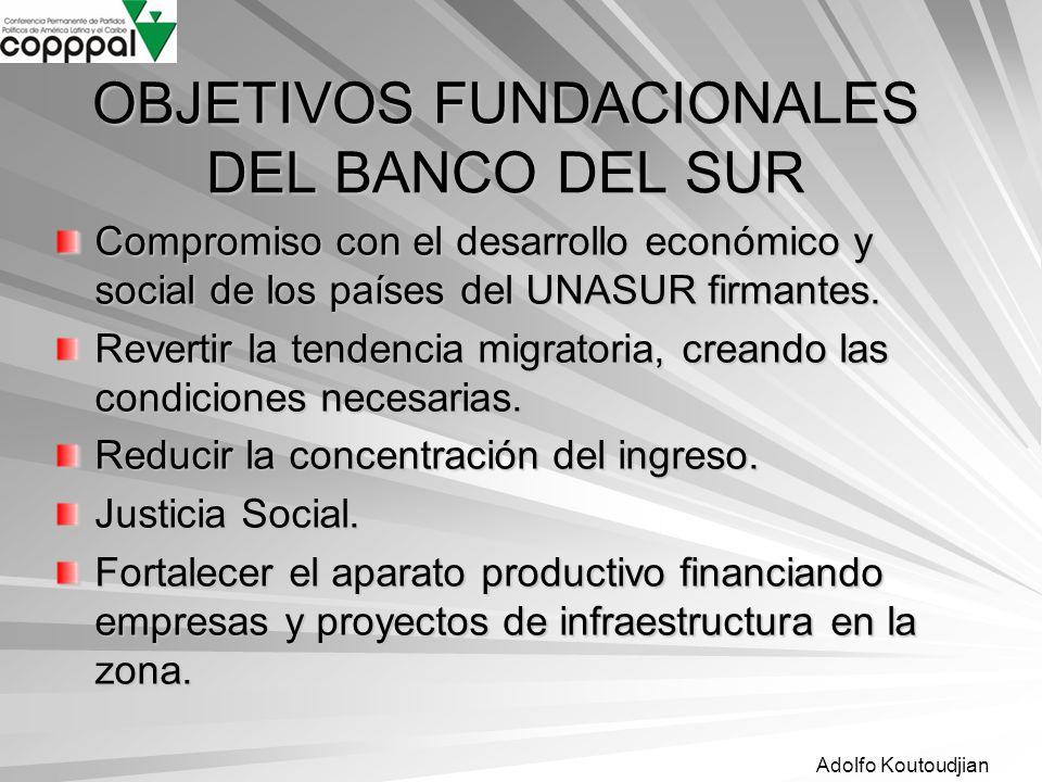 OBJETIVOS FUNDACIONALES DEL BANCO DEL SUR
