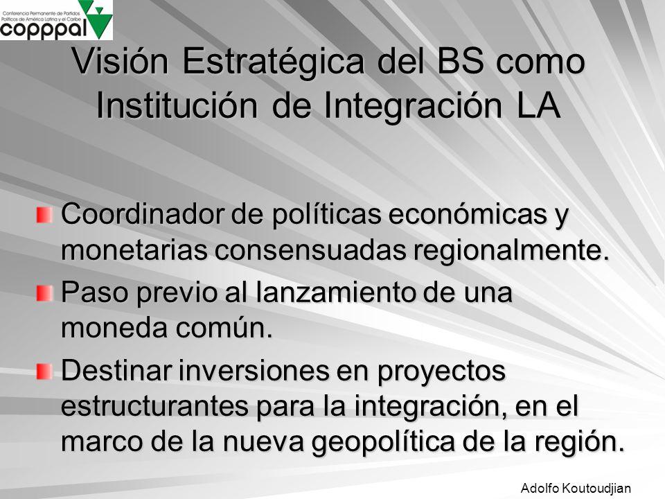 Visión Estratégica del BS como Institución de Integración LA
