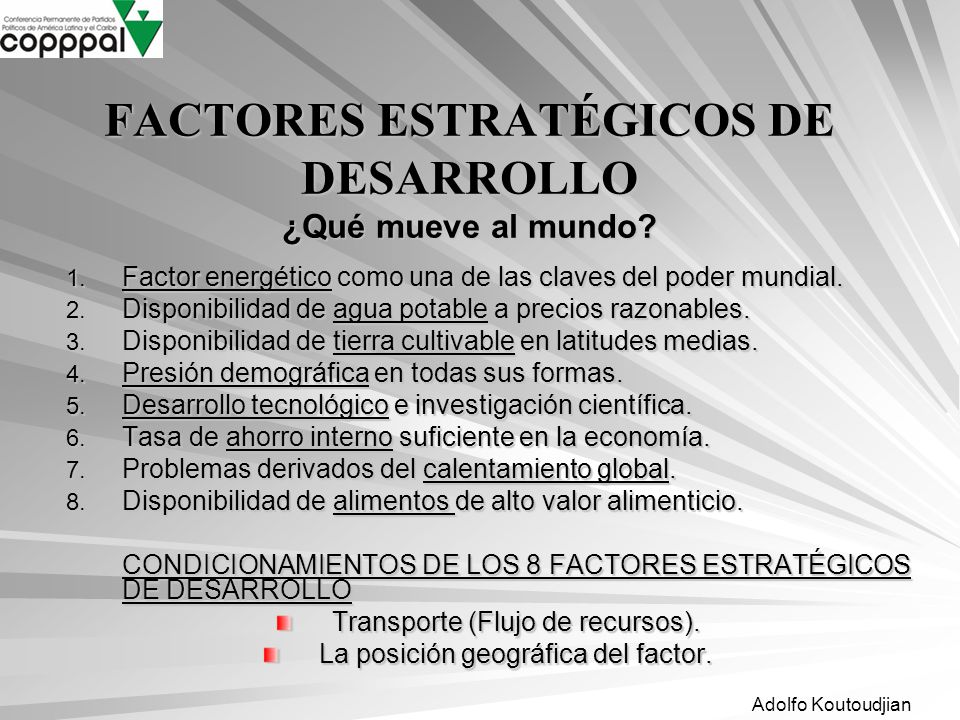 FACTORES ESTRATÉGICOS DE DESARROLLO ¿Qué mueve al mundo