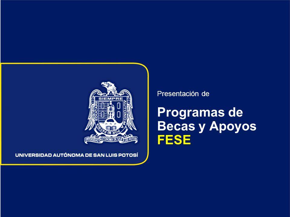 Presentación de Programas de Becas y Apoyos FESE