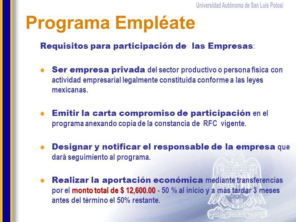 Programa Empléate Requisitos para participación de las Empresas: