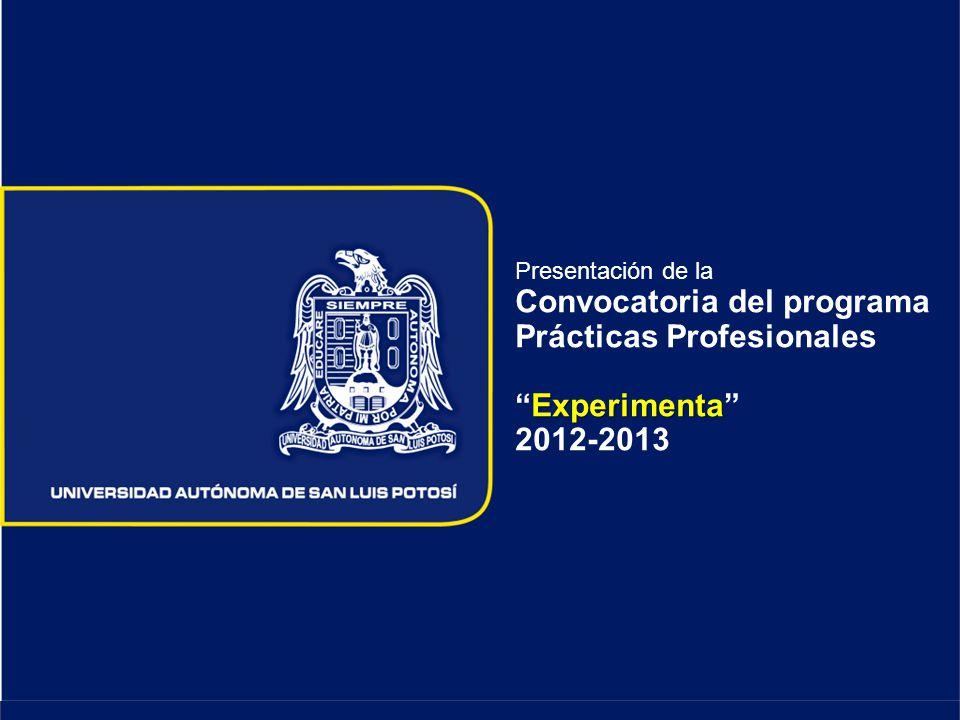 Presentación de la Convocatoria del programa Prácticas Profesionales Experimenta 2012-2013
