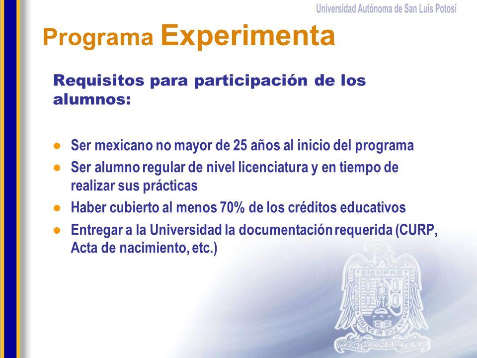 Programa Experimenta Requisitos para participación de los alumnos: