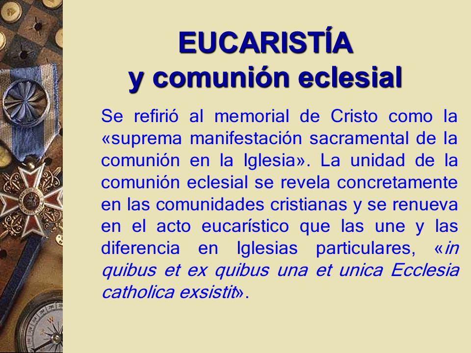 EUCARISTÍA y comunión eclesial