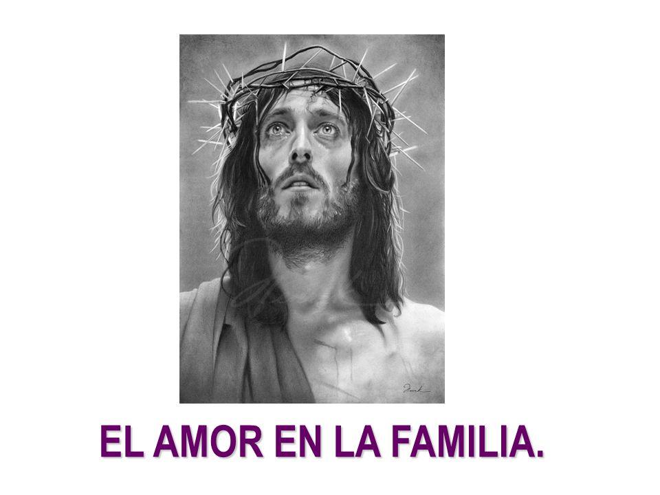EL AMOR EN LA FAMILIA. 2
