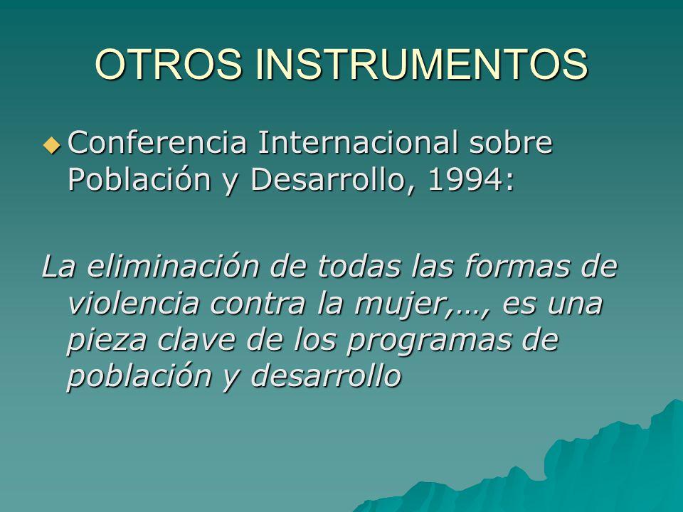 OTROS INSTRUMENTOS Conferencia Internacional sobre Población y Desarrollo, 1994: