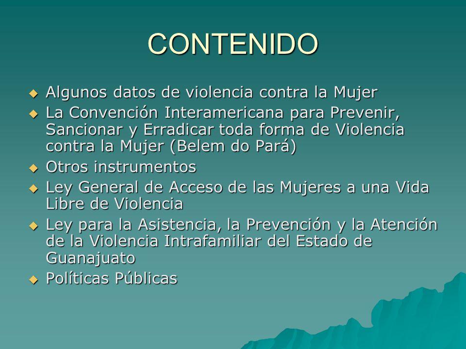 CONTENIDO Algunos datos de violencia contra la Mujer