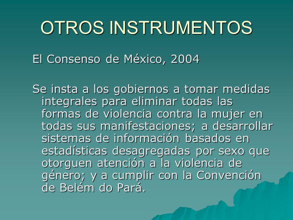 OTROS INSTRUMENTOS El Consenso de México, 2004