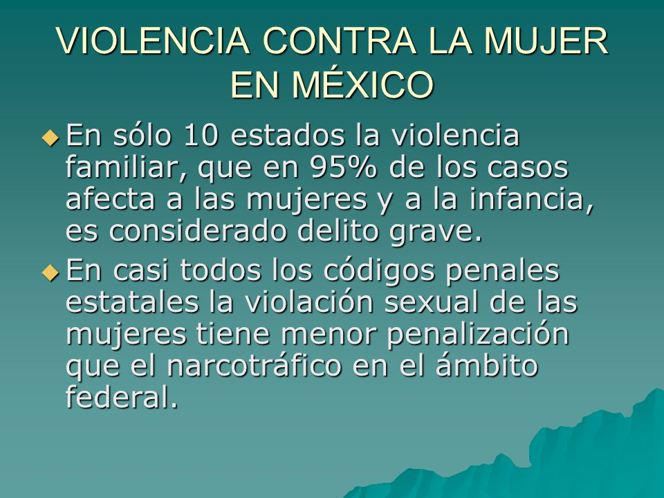 VIOLENCIA CONTRA LA MUJER EN MÉXICO