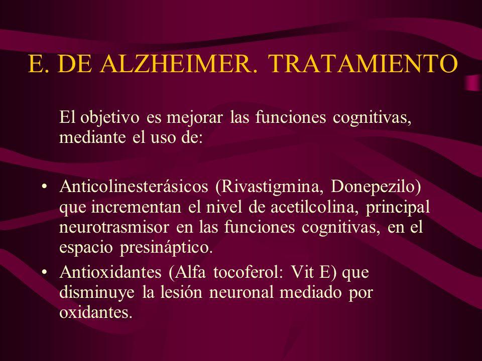 E. DE ALZHEIMER. TRATAMIENTO