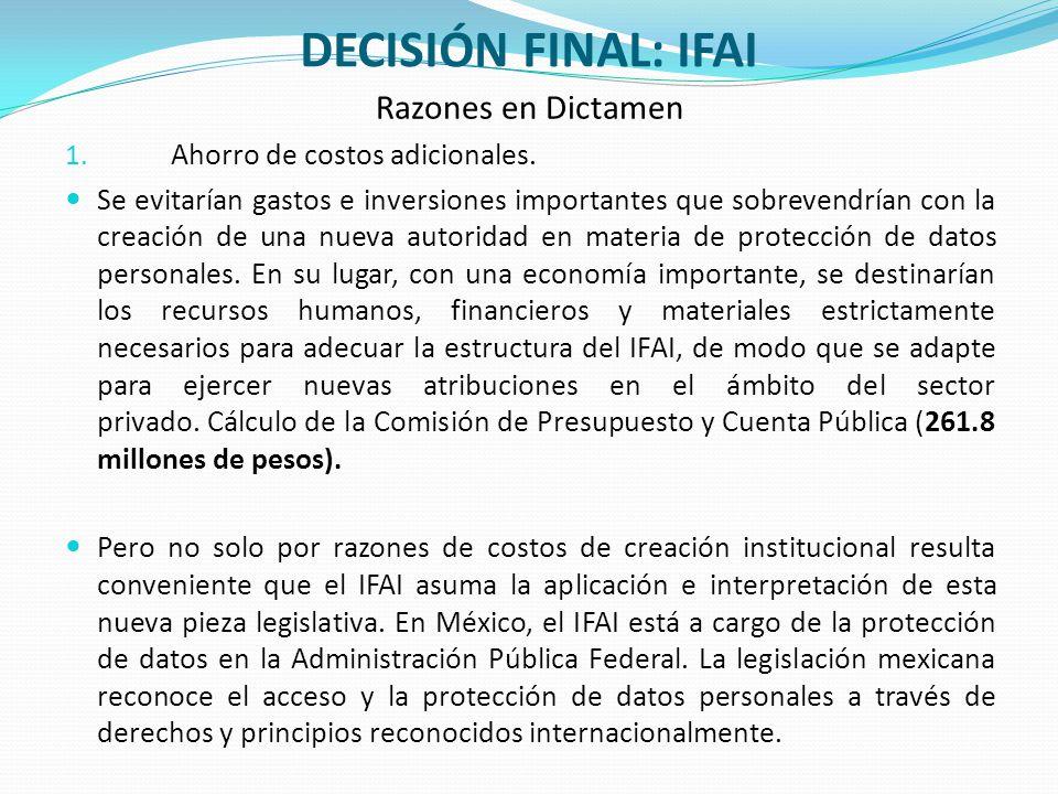 DECISIÓN FINAL: IFAI Razones en Dictamen Ahorro de costos adicionales.