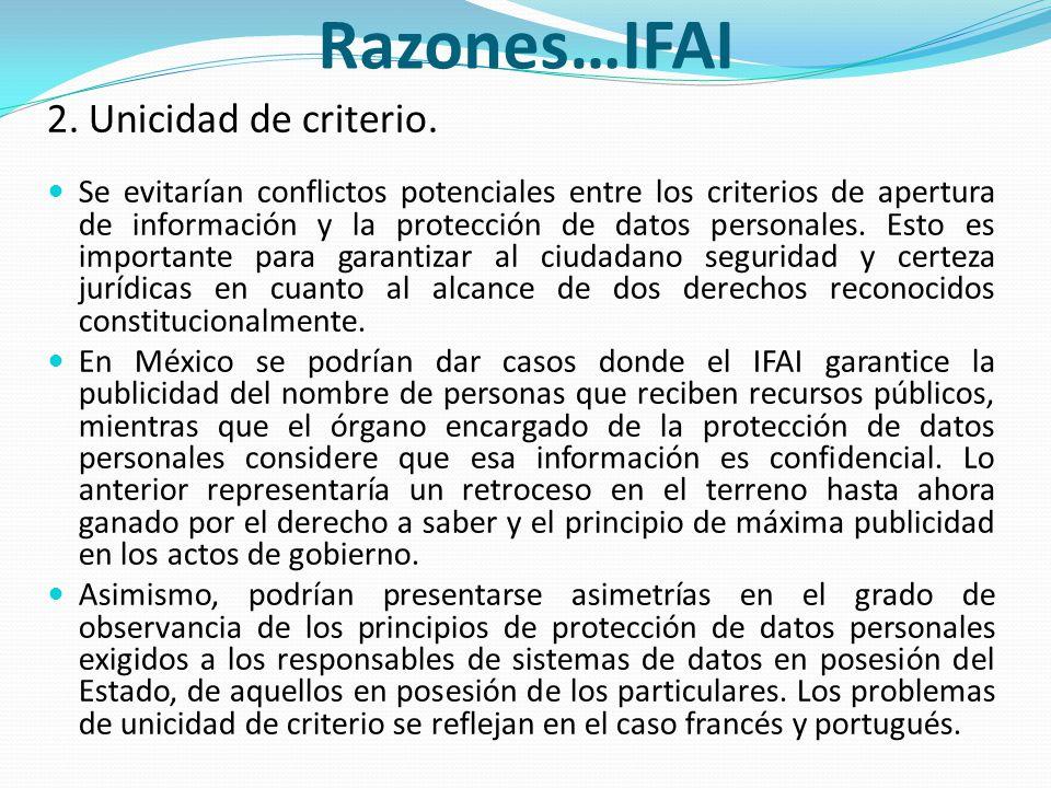 Razones…IFAI 2. Unicidad de criterio.