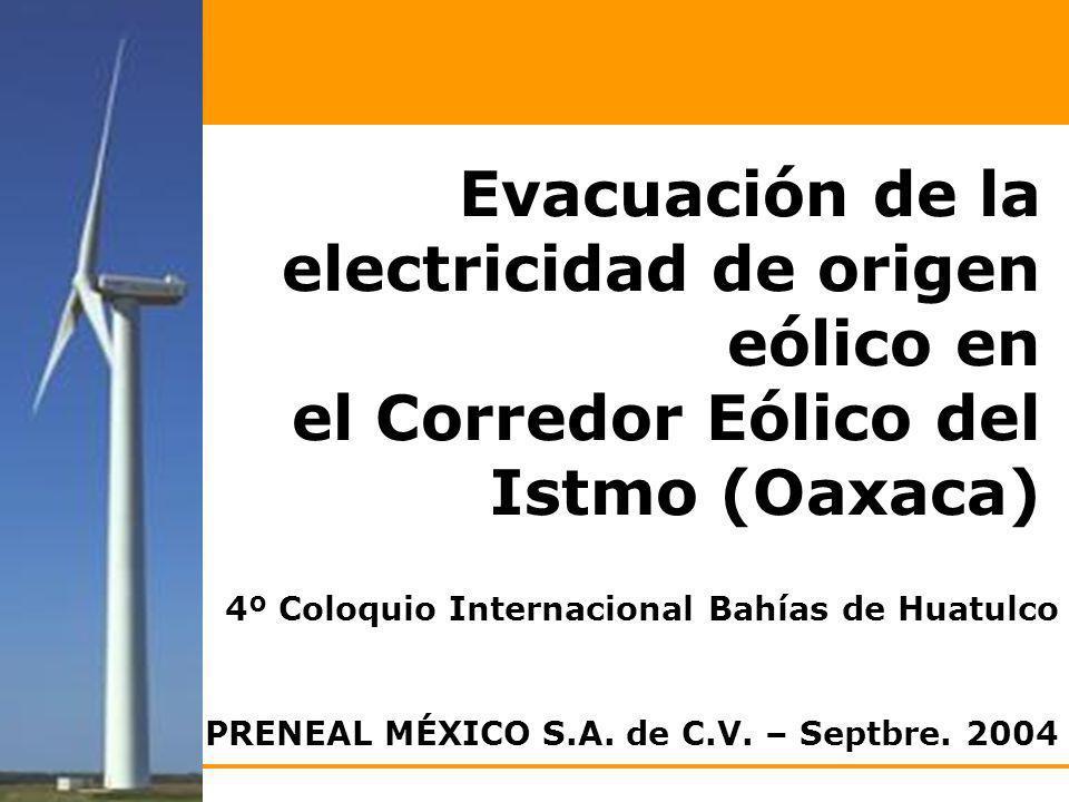 Evacuación de la electricidad de origen eólico en el Corredor Eólico del Istmo (Oaxaca)
