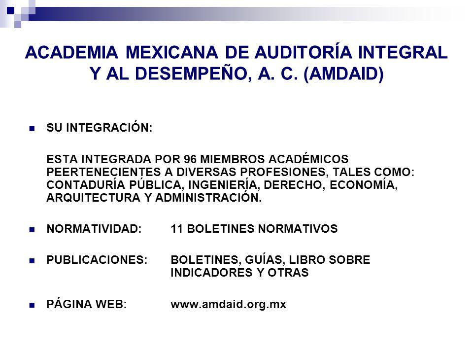 ACADEMIA MEXICANA DE AUDITORÍA INTEGRAL Y AL DESEMPEÑO, A. C. (AMDAID)