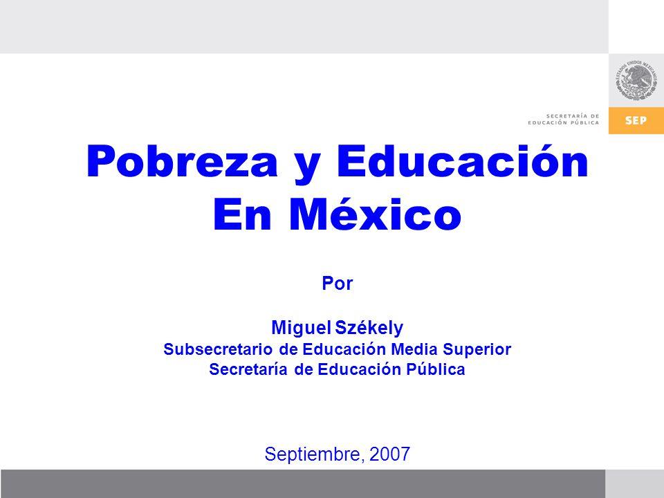 Pobreza y Educación En México