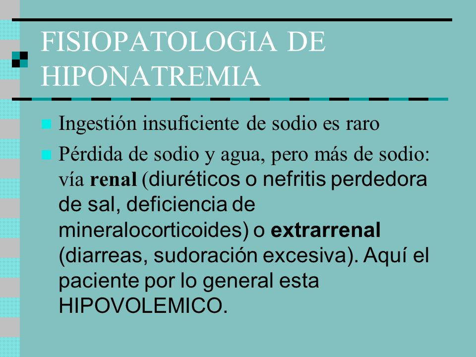 FISIOPATOLOGIA DE HIPONATREMIA