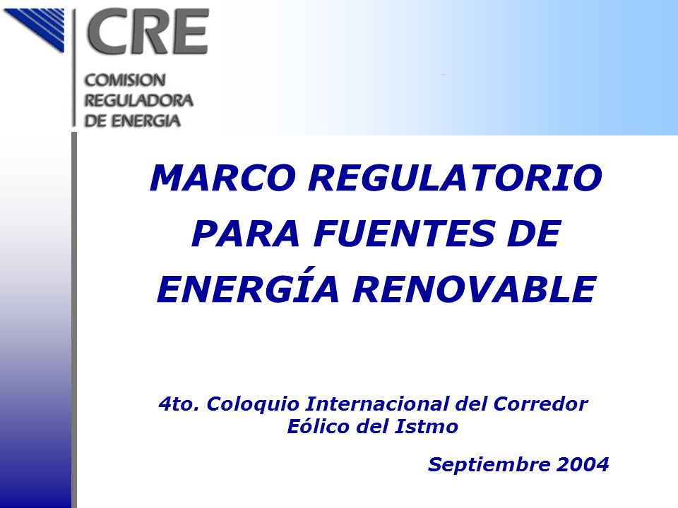 MARCO REGULATORIO PARA FUENTES DE ENERGÍA RENOVABLE