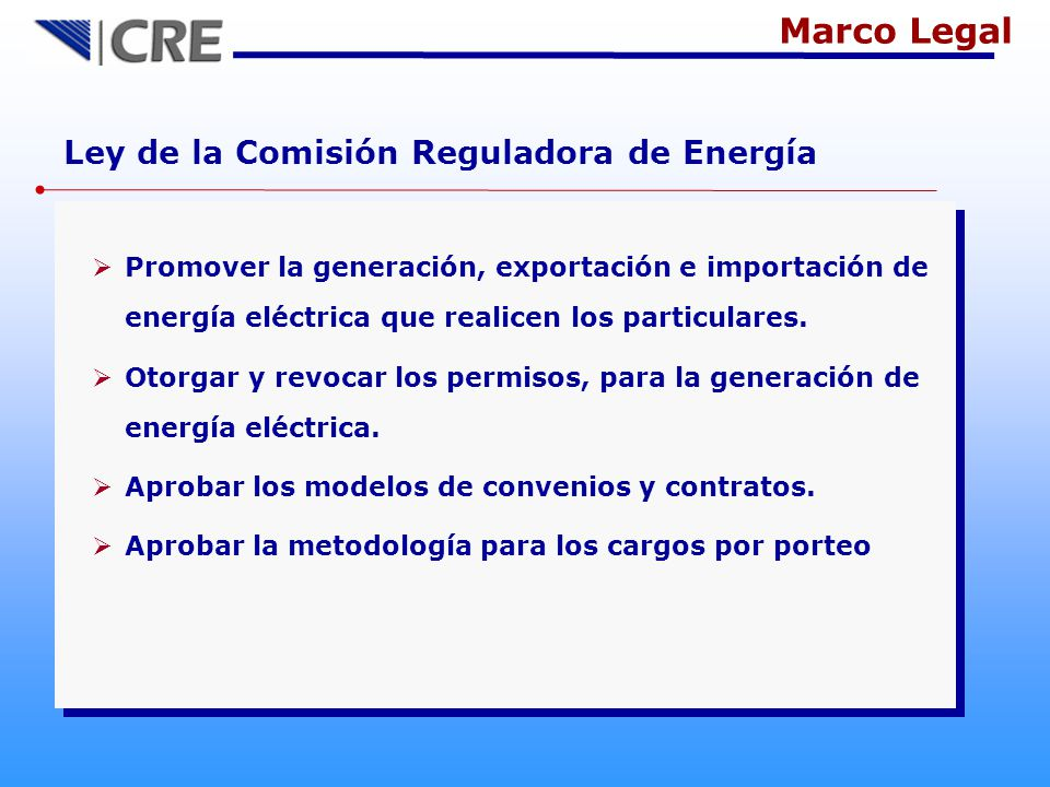 Marco Legal Ley de la Comisión Reguladora de Energía