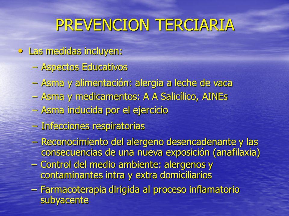 PREVENCION TERCIARIA Las medidas incluyen: Aspectos Educativos