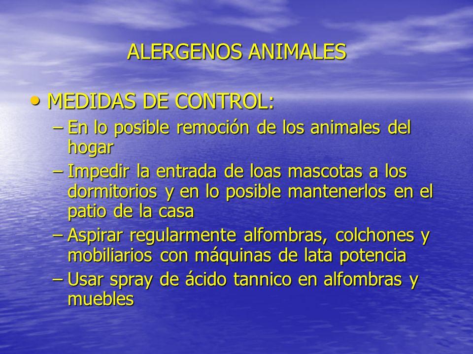 ALERGENOS ANIMALES MEDIDAS DE CONTROL: