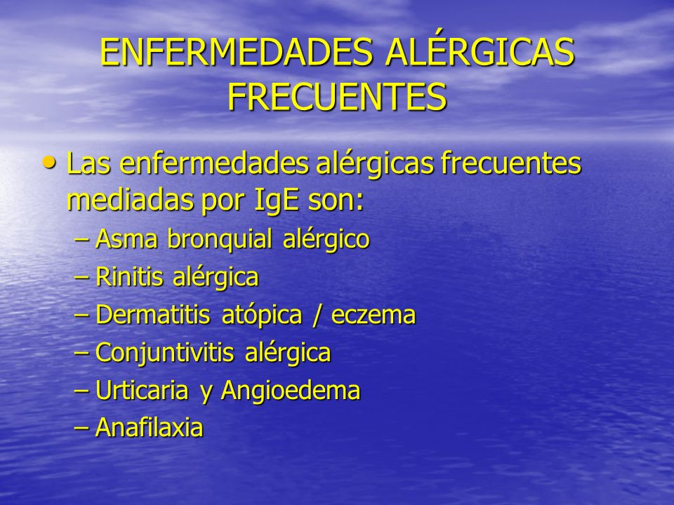 ENFERMEDADES ALÉRGICAS FRECUENTES