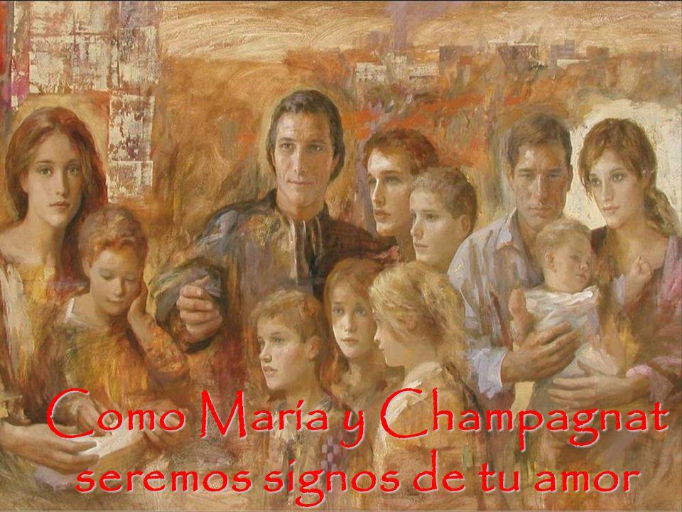 Como María y Champagnat seremos signos de tu amor
