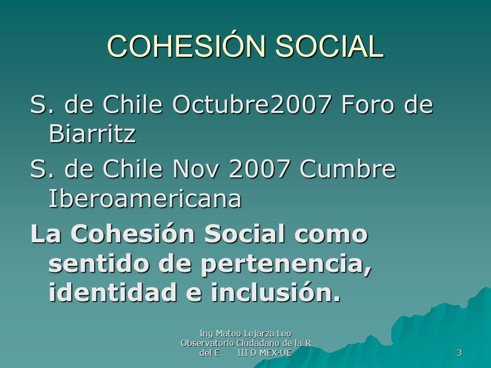 COHESIÓN SOCIAL S. de Chile Octubre2007 Foro de Biarritz