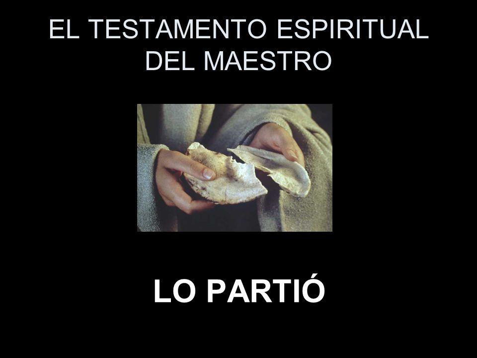 EL TESTAMENTO ESPIRITUAL DEL MAESTRO