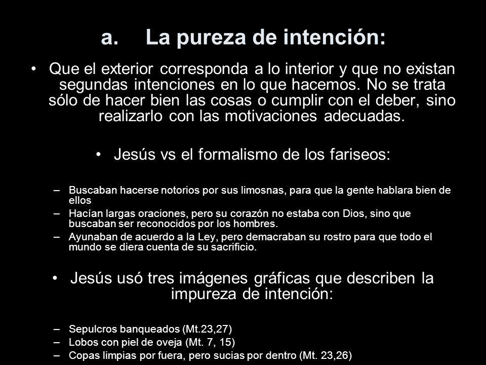 La pureza de intención: