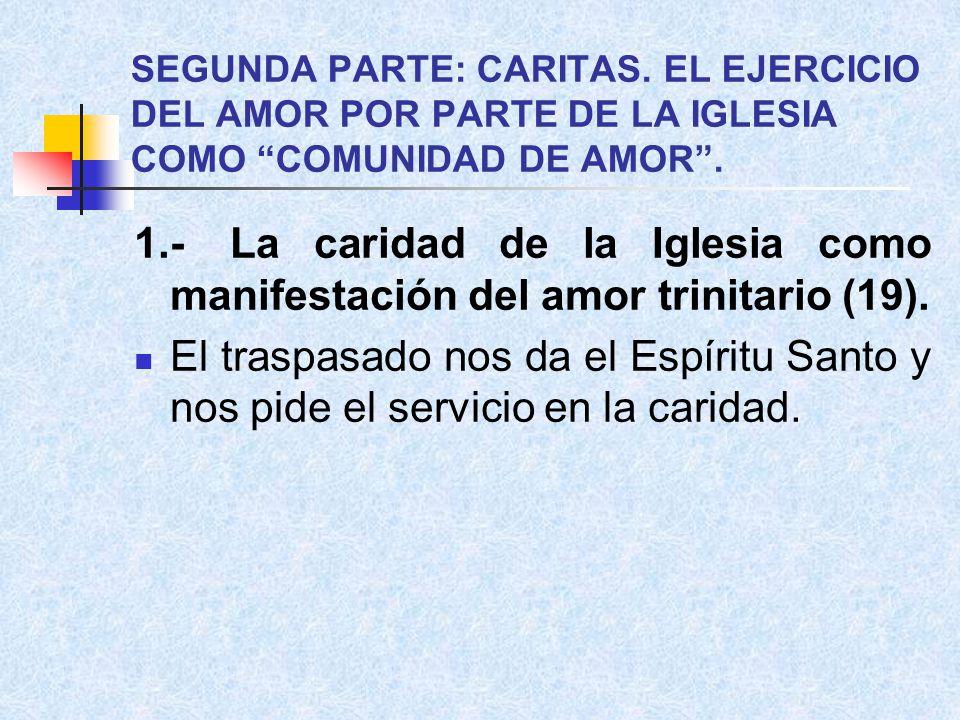 SEGUNDA PARTE: CARITAS