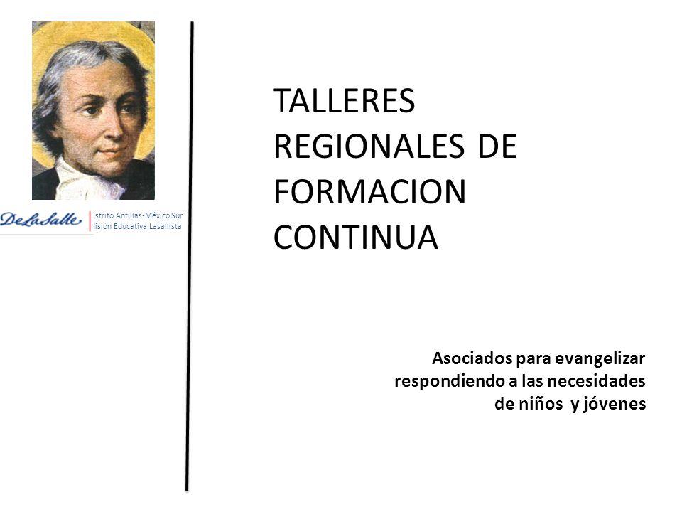 TALLERES REGIONALES DE FORMACION CONTINUA