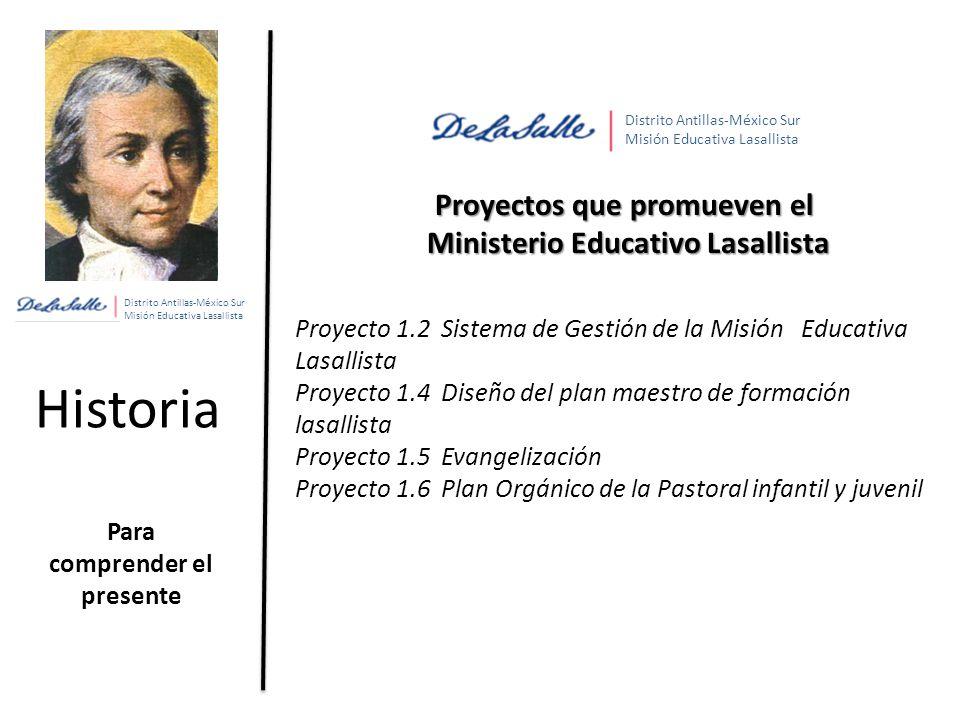 Historia Proyectos que promueven el Ministerio Educativo Lasallista