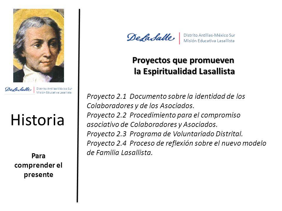 Historia Proyectos que promueven la Espiritualidad Lasallista