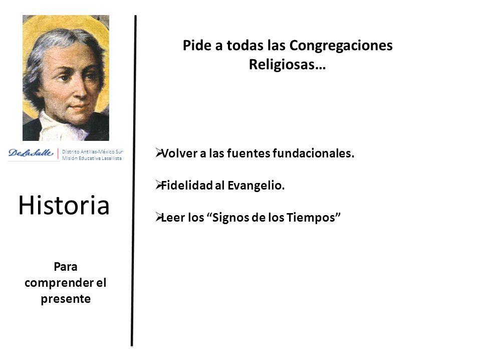 Historia Pide a todas las Congregaciones Religiosas…