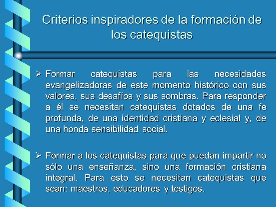 Criterios inspiradores de la formación de los catequistas