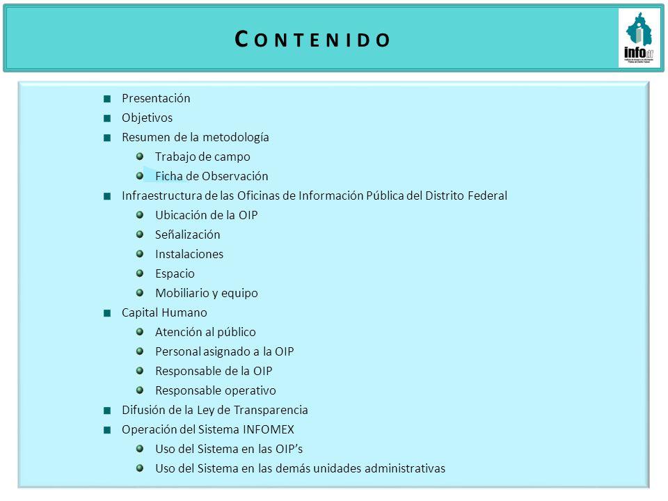C o n t e n i d o Presentación Objetivos Resumen de la metodología