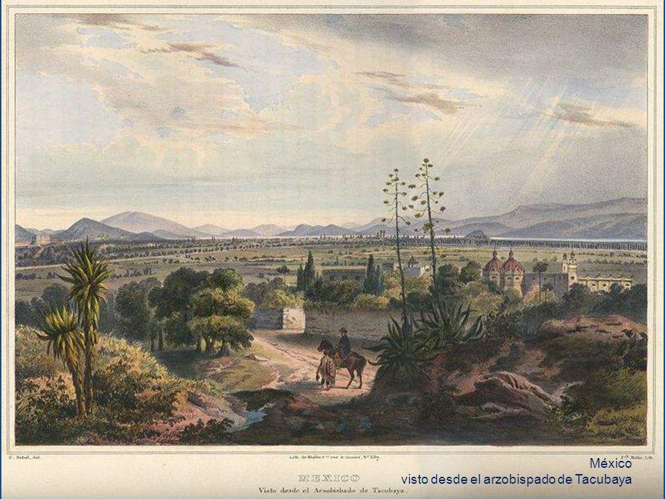 México visto desde el arzobispado de Tacubaya