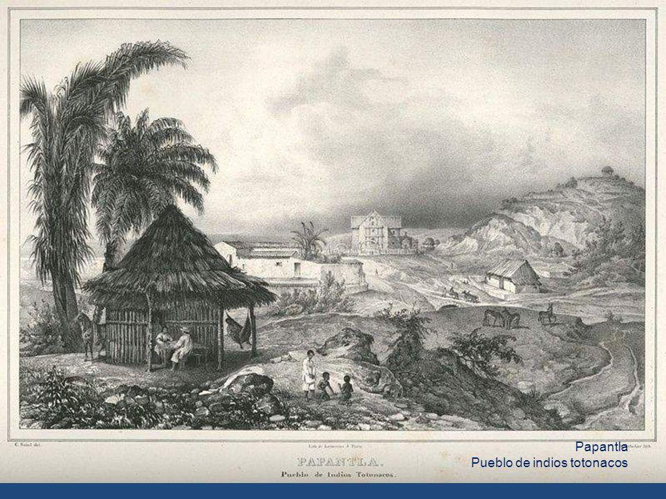 Papantla Pueblo de indios totonacos