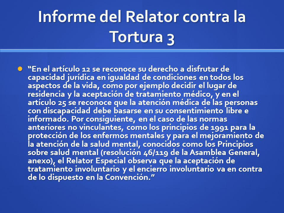 Informe del Relator contra la Tortura 3