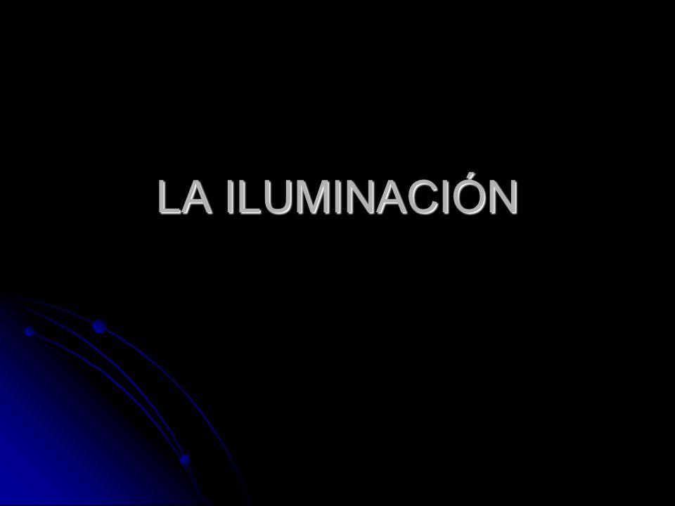 LA ILUMINACIÓN