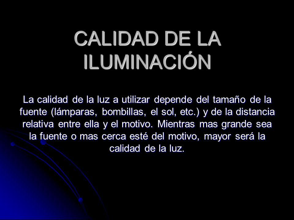 CALIDAD DE LA ILUMINACIÓN
