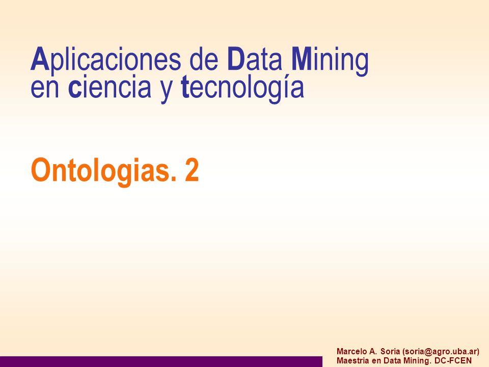 Aplicaciones de Data Mining en ciencia y tecnología Ontologias. 2