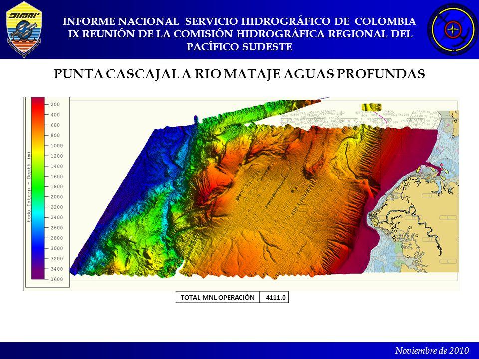 PUNTA CASCAJAL A RIO MATAJE AGUAS PROFUNDAS